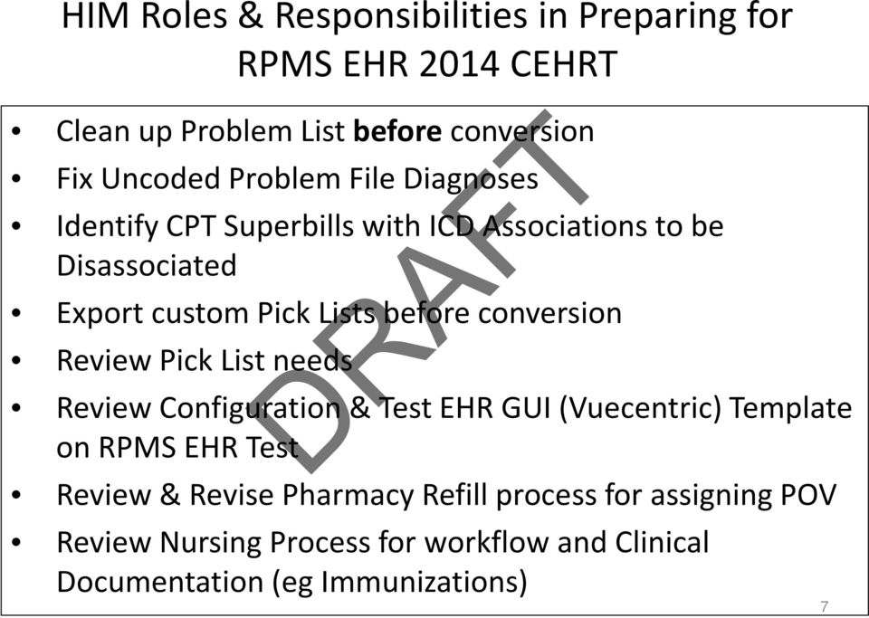 conversion Review Pick List needs Review Configuration & Test EHR GUI (Vuecentric) Template on RPMS EHR Test Review &