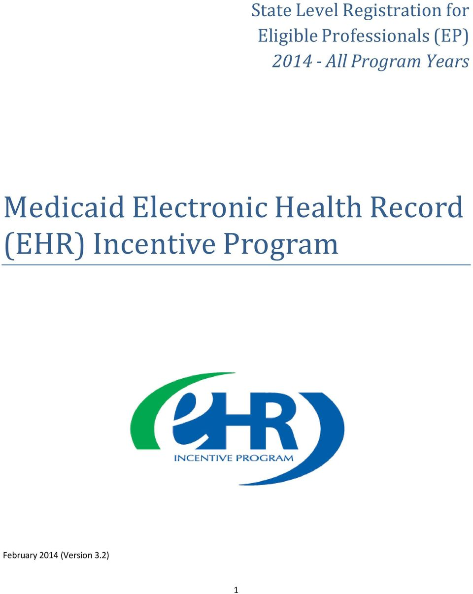 Years Medicaid Electronic Health Record