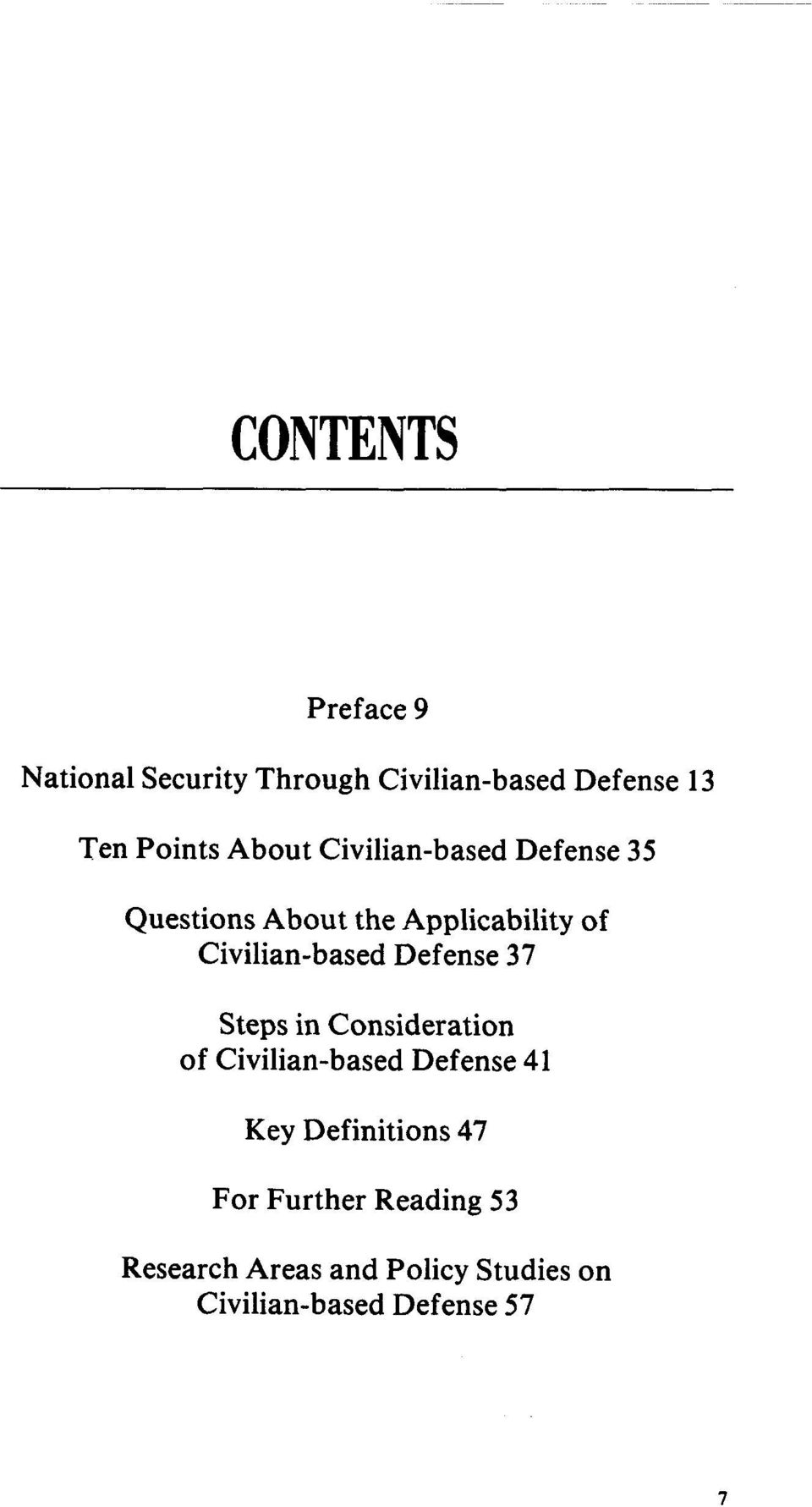 Defense 37 Steps in Consideration of Civilian-based Defense 41 Key Definitions 47