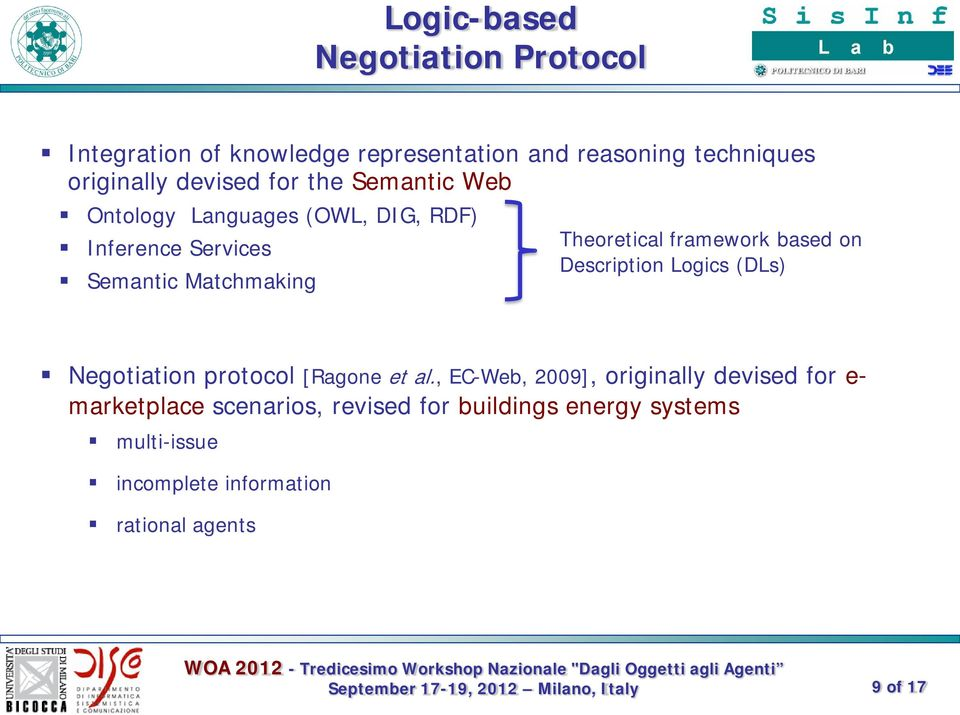 framework based on Description Logics (DLs) Negotiation protocol [Ragone et al.