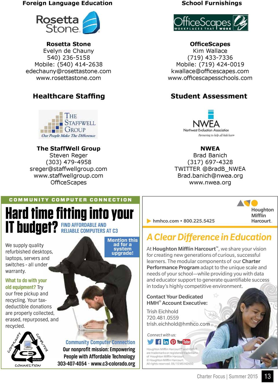 com Healthcare Staffing Student Assessment The StaffWell Group Steven Reger (303) 479-4958 sreger@staffwellgroup.com www.staffwellgroup.com OfficeScapes NWEA Brad Banich (317) 697-4328 TWITTER @BradB_NWEA Brad.