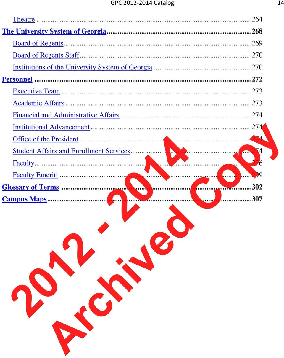 ..273 Academic Affairs...273 Financial and Administrative Affairs...274 Institutional Advancement.