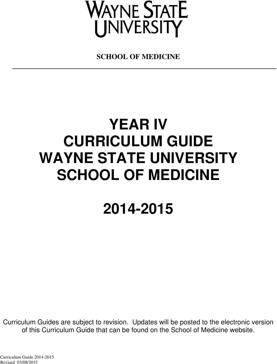 Updates will be posted to the electronic version of this Curriculum Guide