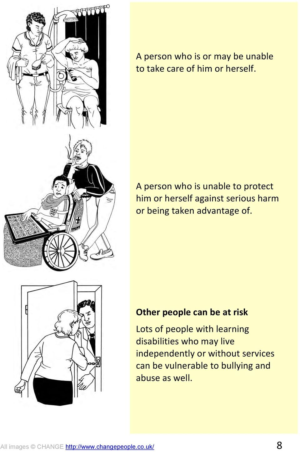 of. Other people can be at risk Lots of people with learning disabilities who may live