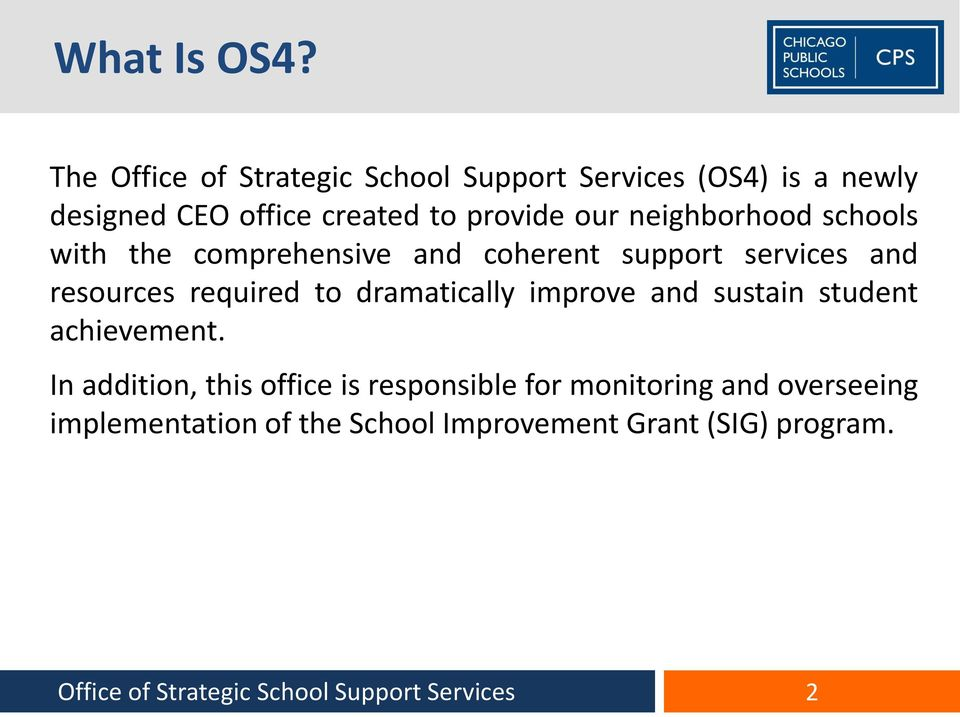neighborhood schools with the comprehensive and coherent support services and resources required to dramatically