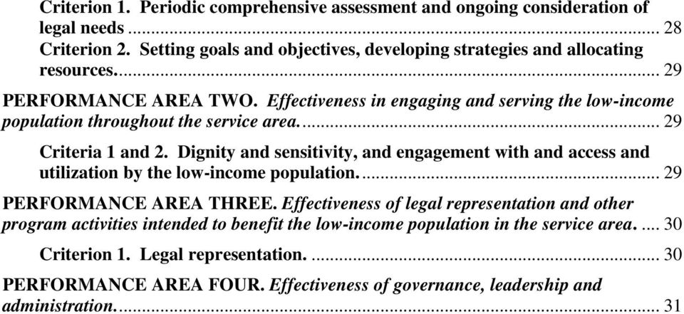 Effectiveness in engaging and serving the low-income population throughout the service area.... 29 Criteria 1 and 2.