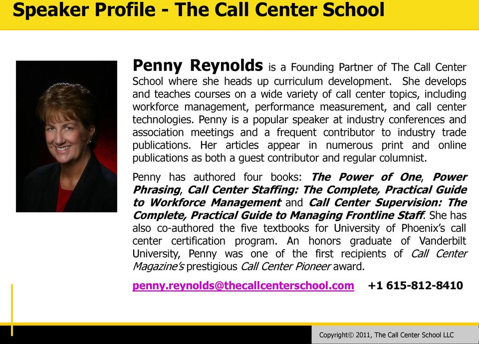 Penny is a popular speaker at industry conferences and association meetings and a frequent contributor to industry trade publications.