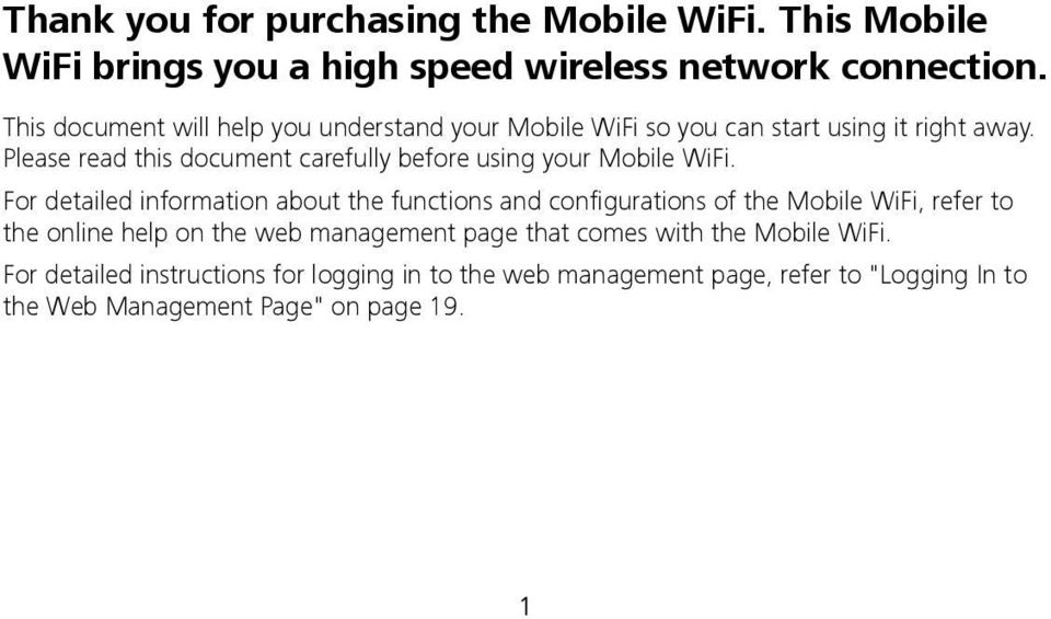 Please read this document carefully before using your Mobile WiFi.