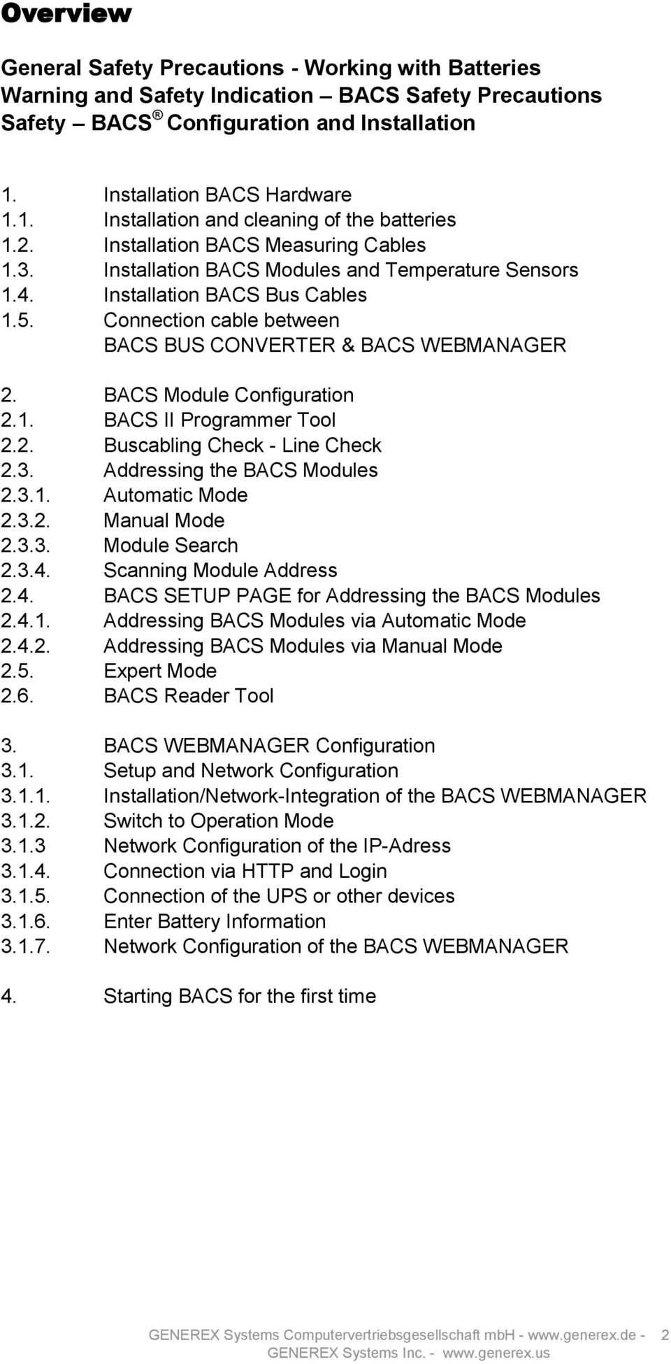 Installation BACS Bus Cables 1.5. Connection cable between BACS BUS CONVERTER & BACS WEBMANAGER 2. BACS Module Configuration 2.1. BACS II Programmer Tool 2.2. Buscabling Check - Line Check 2.3.