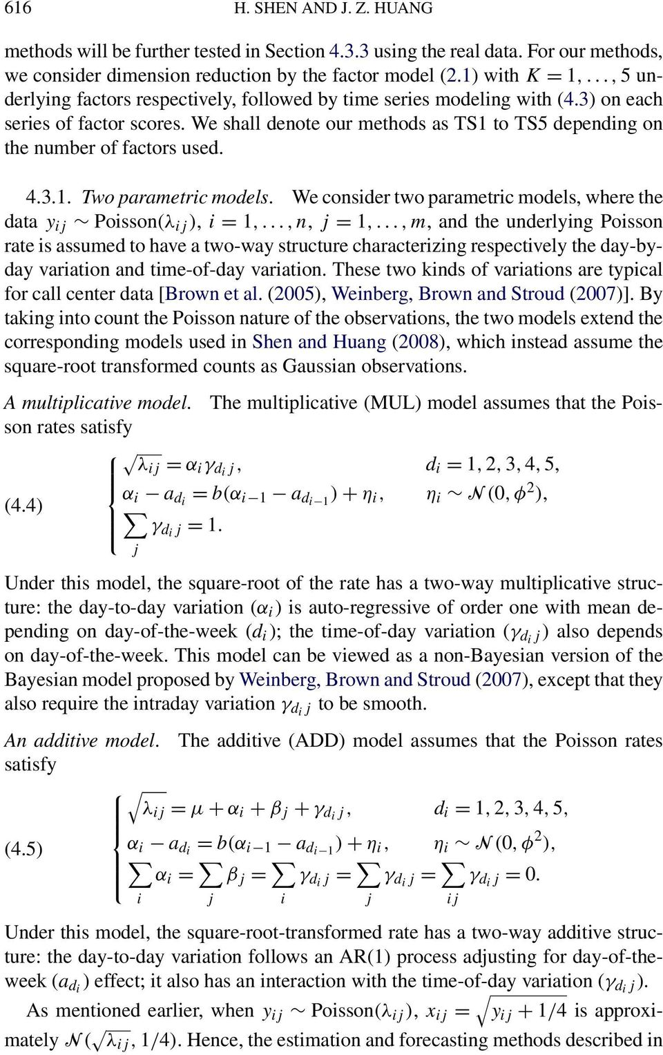 3.1. Two parametric models. We consider two parametric models, where the data y ij Poisson(λ ij ), i = 1,...,n, j = 1,.