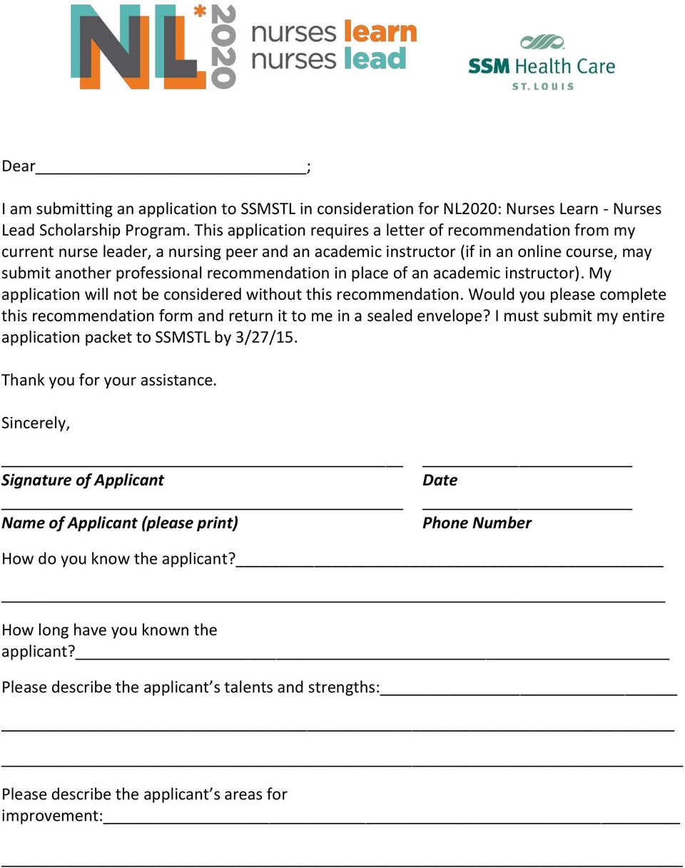 place of an academic instructor). My application will not be considered without this recommendation. Would you please complete this recommendation form and return it to me in a sealed envelope?