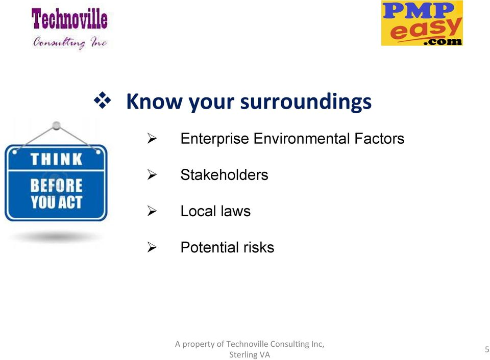 Factors Stakeholders