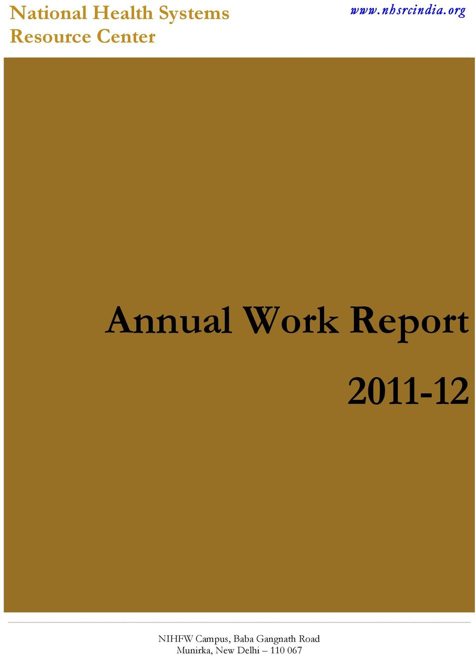 org Annual Work Report 2011-12 NIHFW