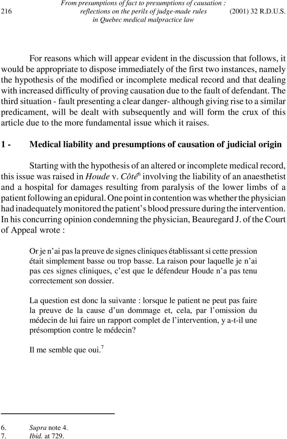 medical record and that dealing with increased difficulty of proving causation due to the fault of defendant.