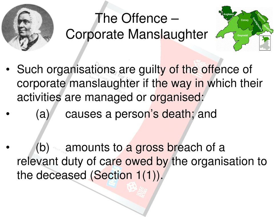 managed or organised: (a) causes a person s death; and (b) amounts to a gross