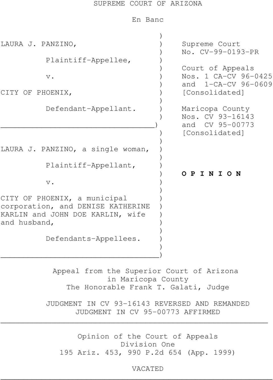 PANZINO, a single woman, ) ) Plaintiff-Appellant, ) ) O P I N I O N v.