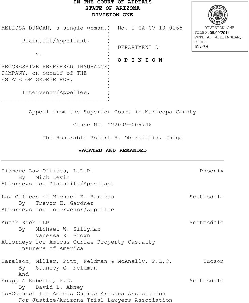 CV2009-009746 The Honorable Robert H. Oberbillig, Judge VACATED AND REMANDED Tidmore Law Offices, L.L.P. By Mick Levin Attorneys for Plaintiff/Appellant Law Offices of Michael E. Baraban By Trevor H.