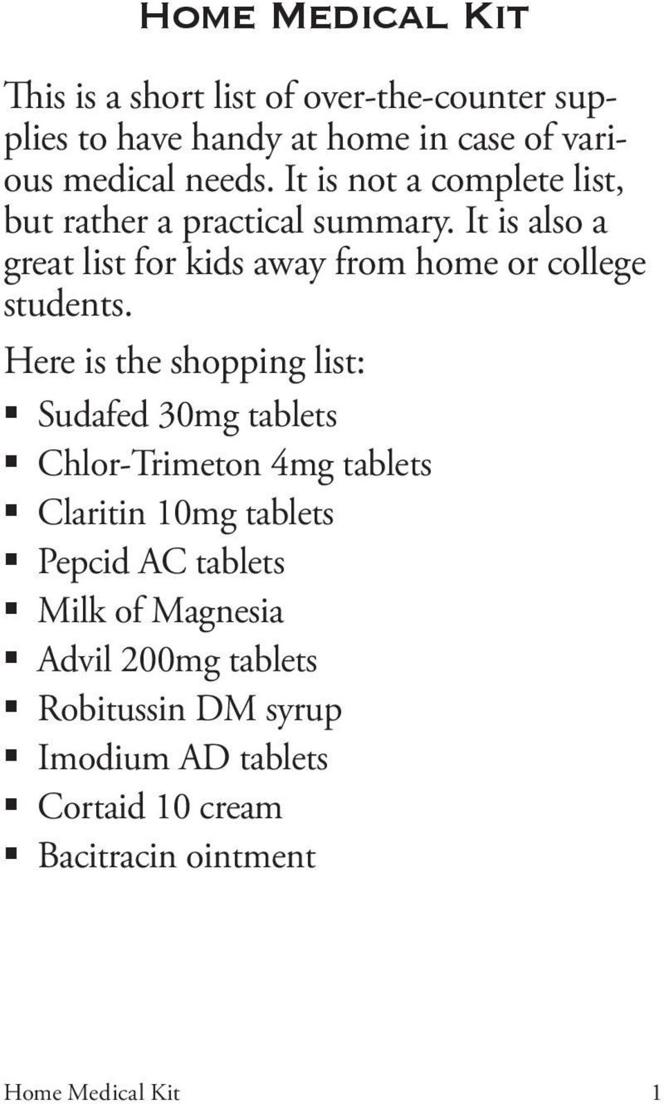 It is also a great list for kids away from home or college students.