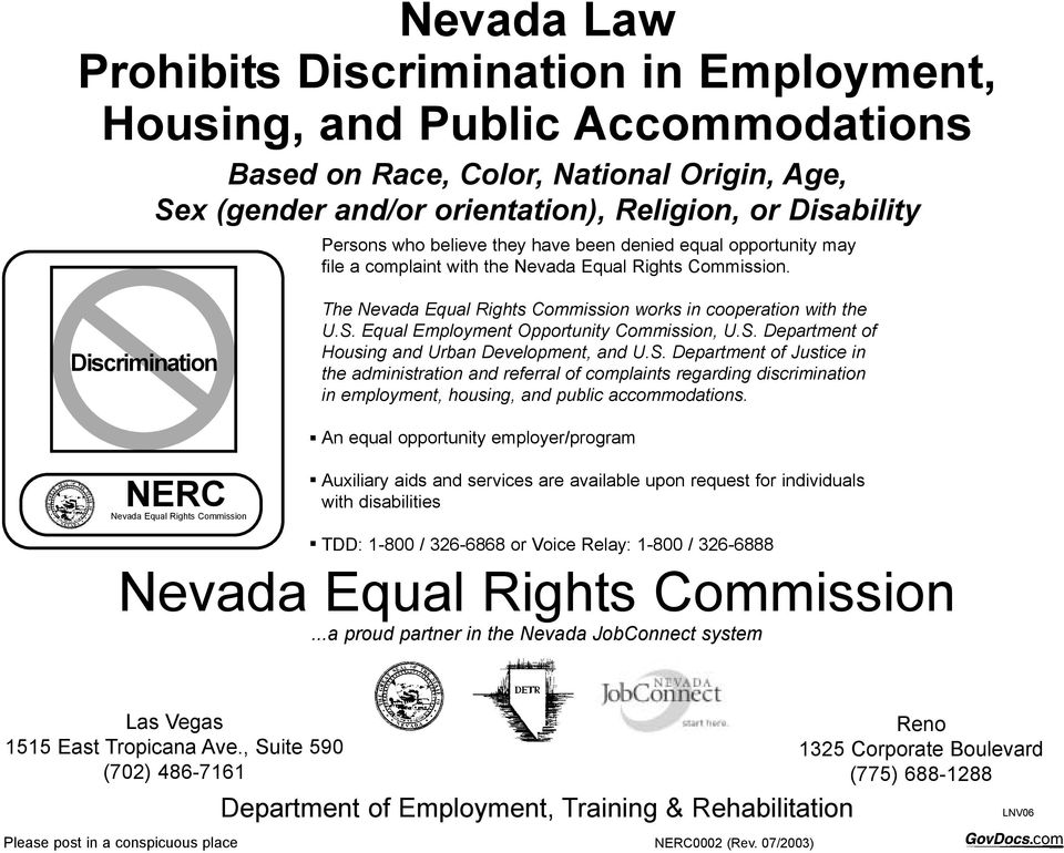 The Nevada Equal Rights Commission works in cooperation with the U.S.