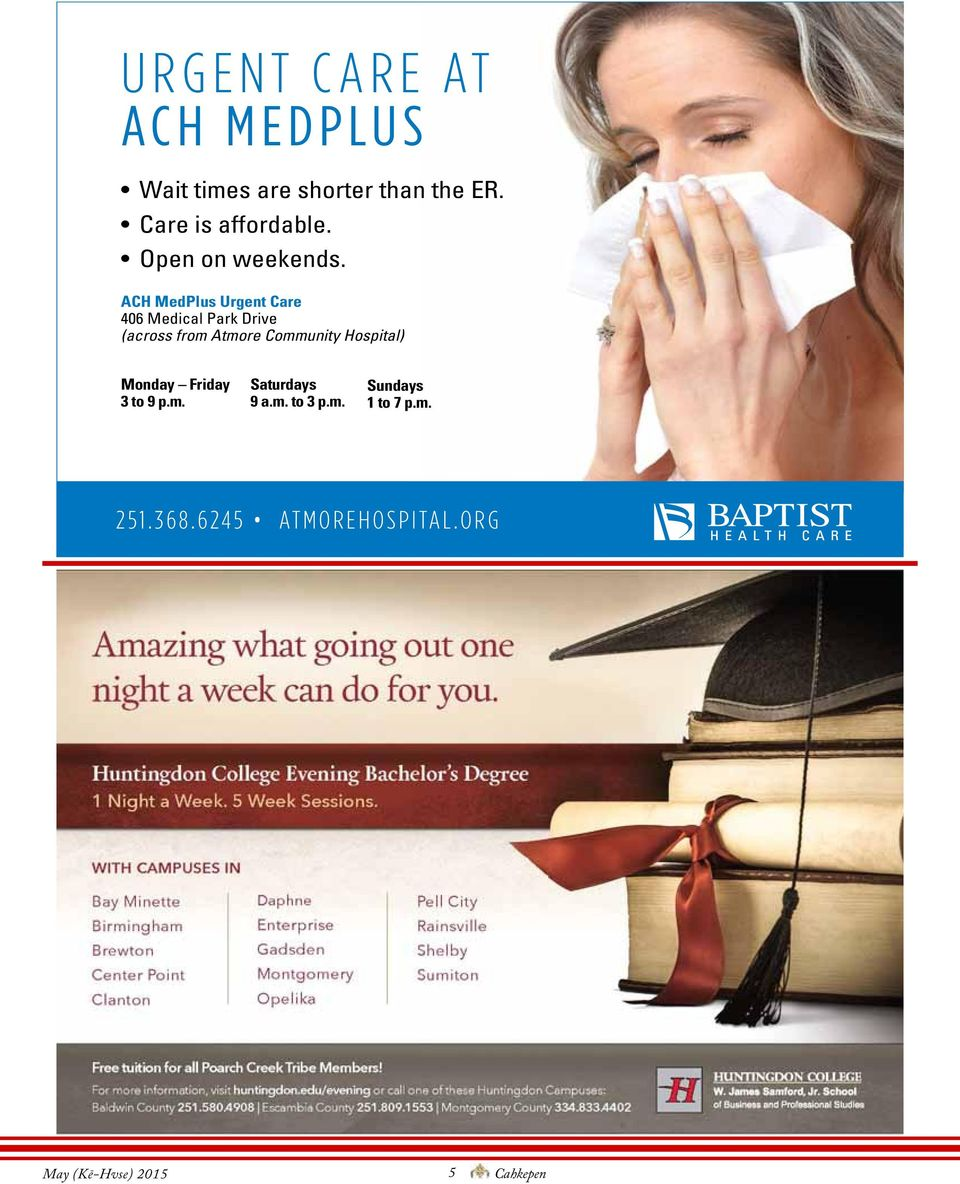 ACH MedPlus Urgent Care 406 Medical Park Drive (across from Atmore Community Hospital)