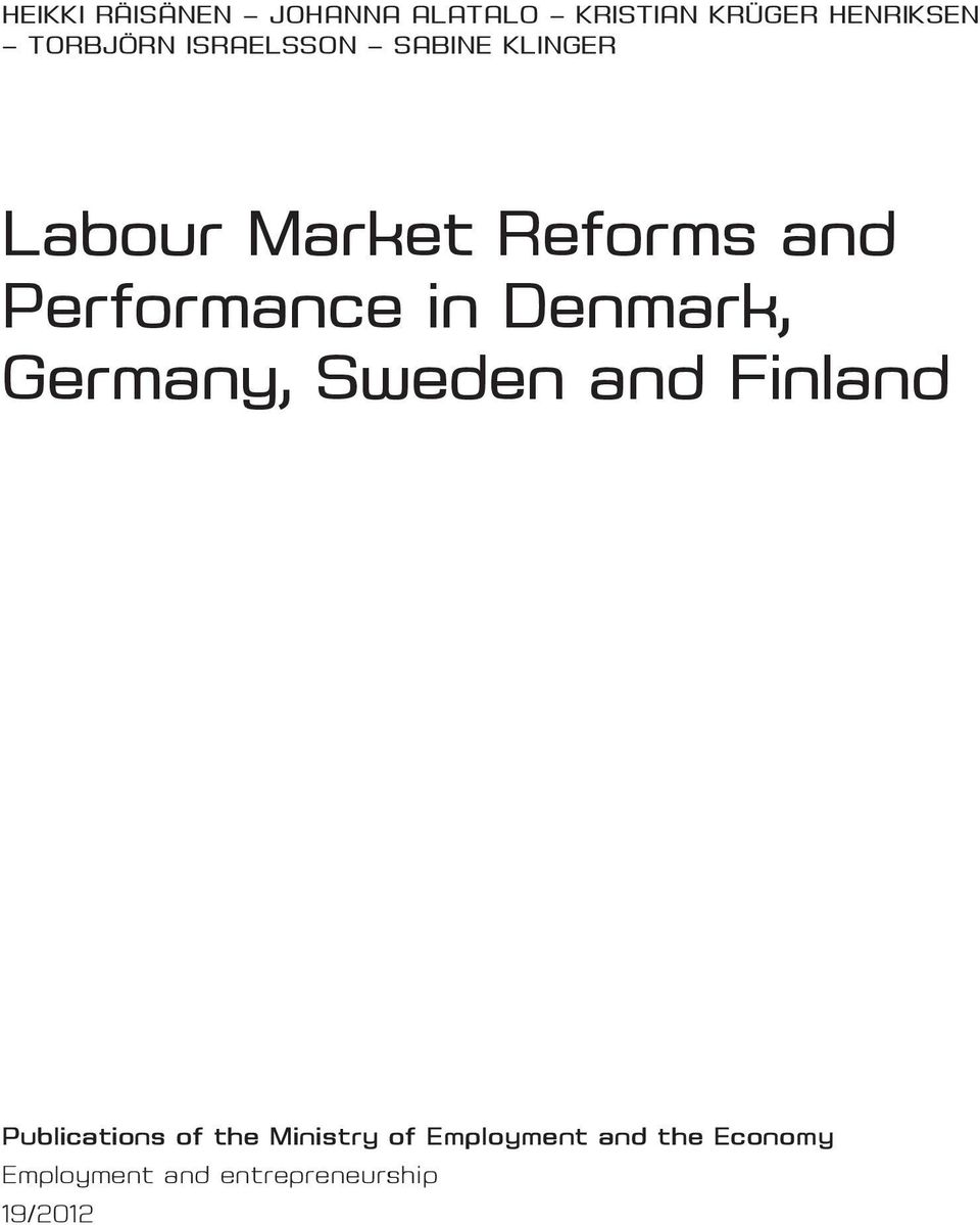 Denmark, Germany, Sweden and Finland Publications of the Ministry