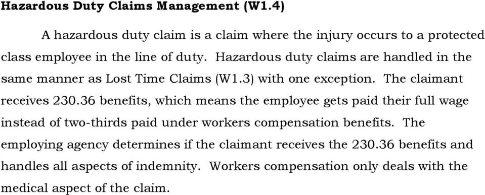 36 benefits, which means the employee gets paid their full wage instead of two-thirds paid under workers compensation benefits.