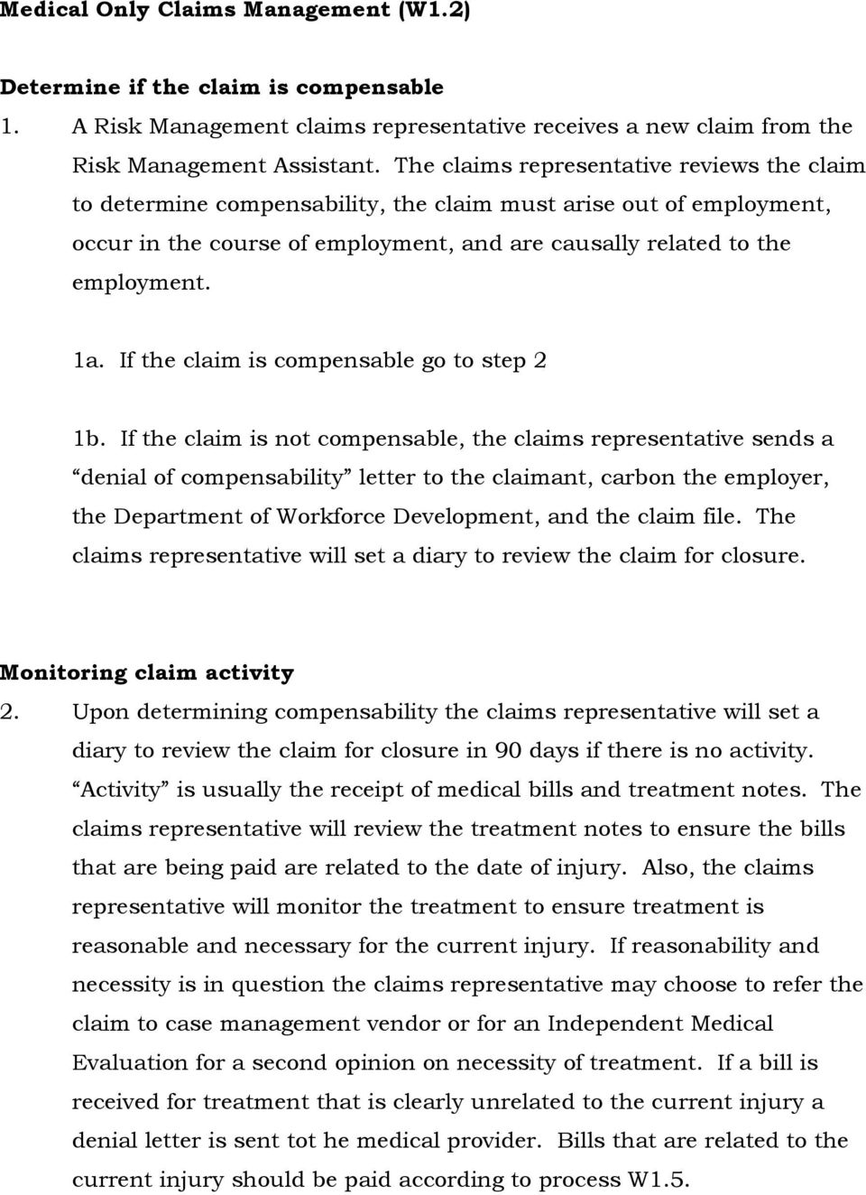 If the claim is compensable go to step 2 1b.