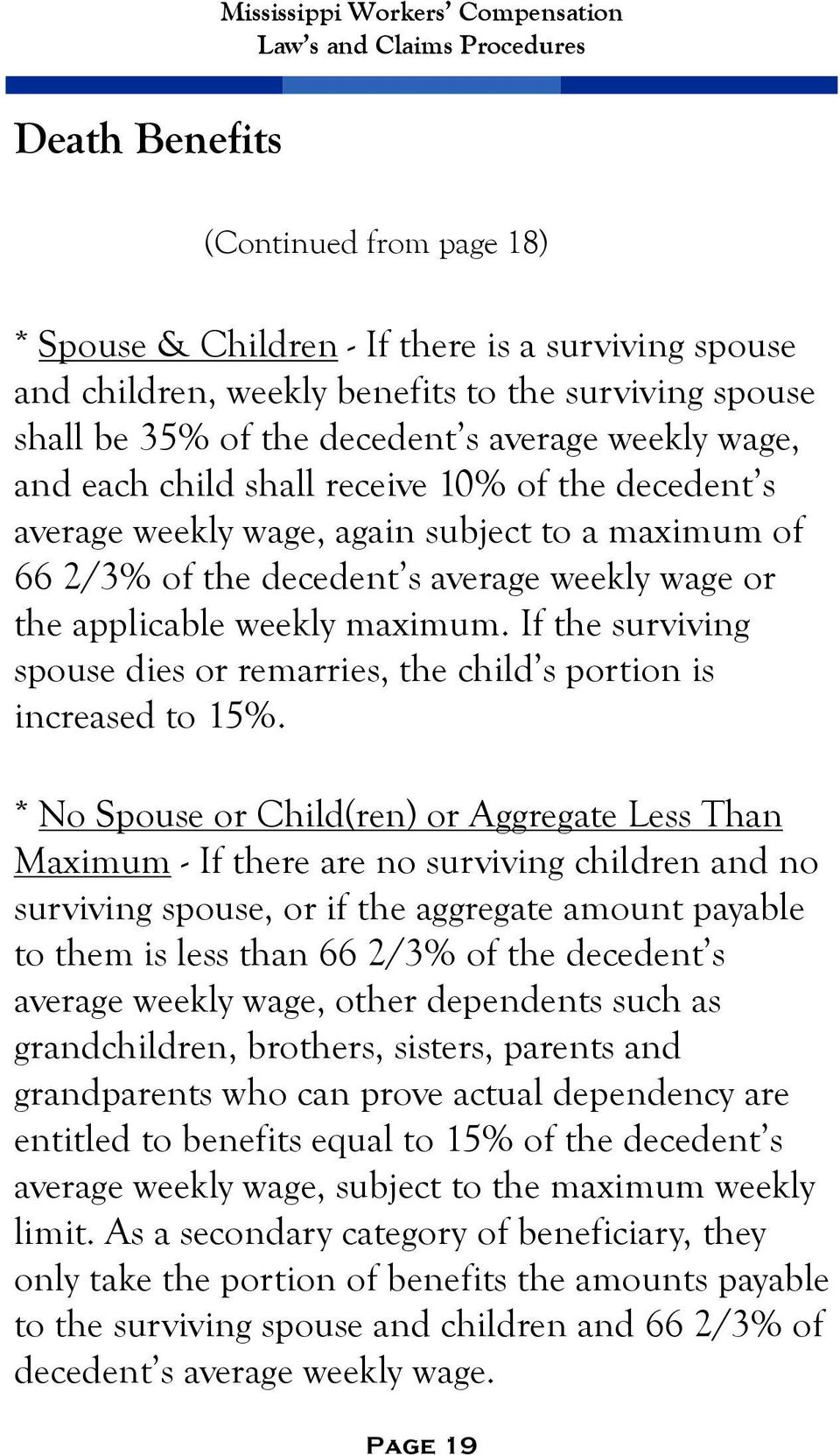 If the surviving spouse dies or remarries, the child s portion is increased to 15%.