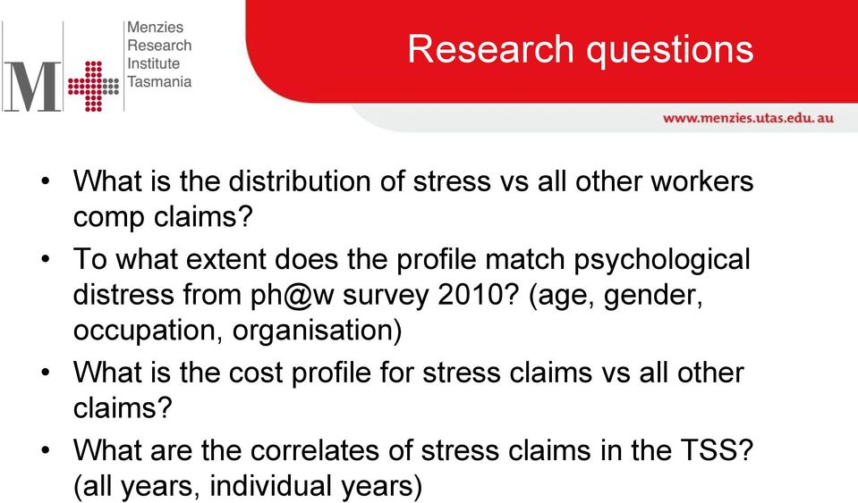 (age, gender, occupation, organisation) What is the cost profile for stress claims vs all