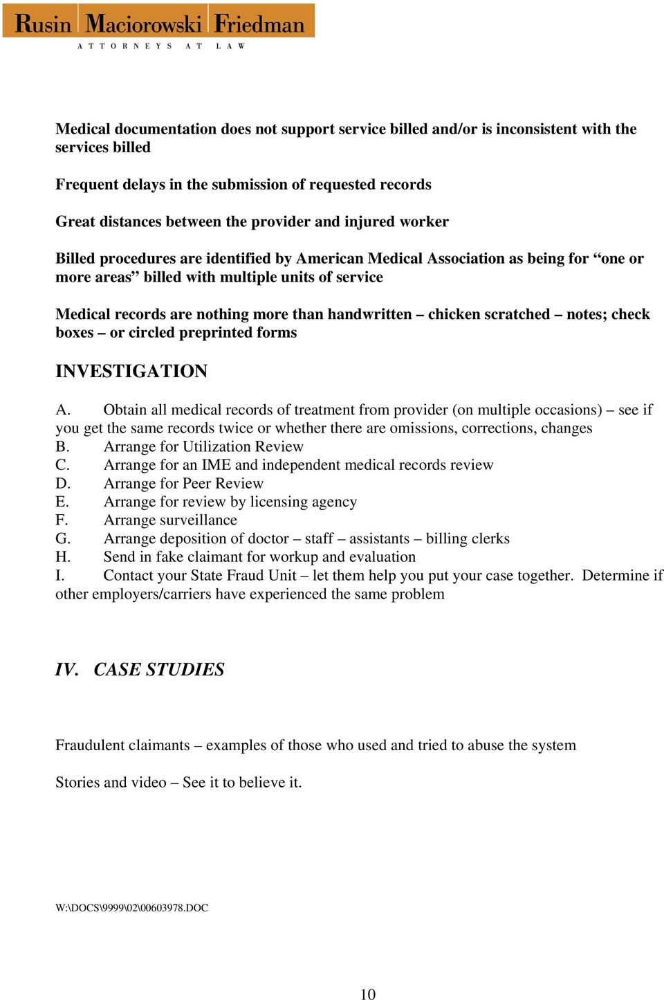 chicken scratched notes; check boxes or circled preprinted forms INVESTIGATION A.