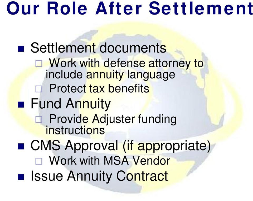 benefits Fund Annuity Provide Adjuster funding instructions