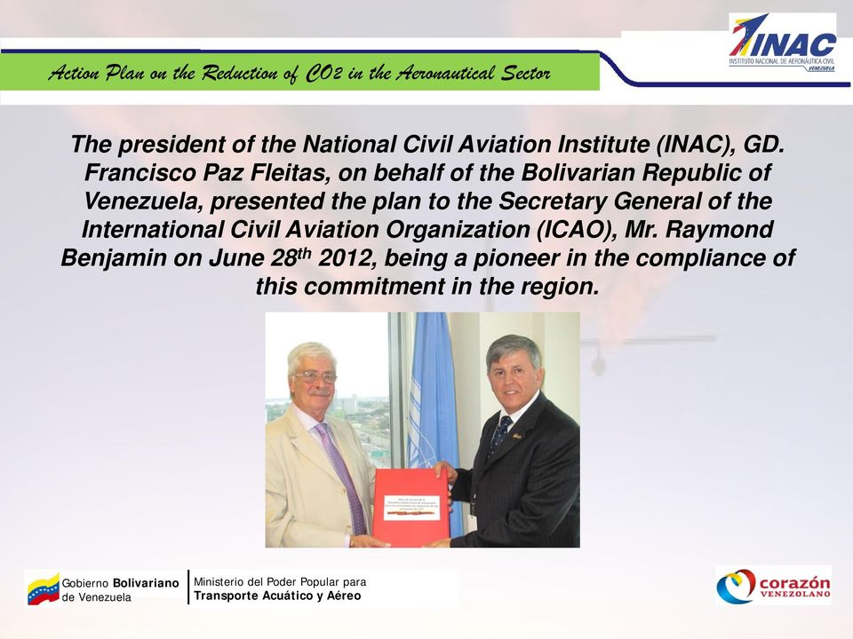 plan to the Secretary General of the International Civil Aviation Organization (ICAO),