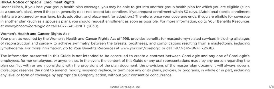 (Additional special enrollment rights are triggered by marriage, birth, adoption, and placement for adoption.