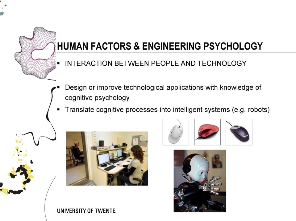 applications with knowledge of cognitive psychology