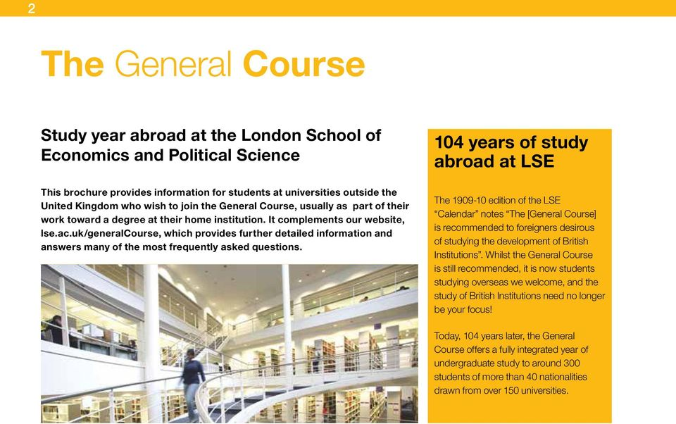 uk/generalcourse, which provides further detailed information and answers many of the most frequently asked questions.