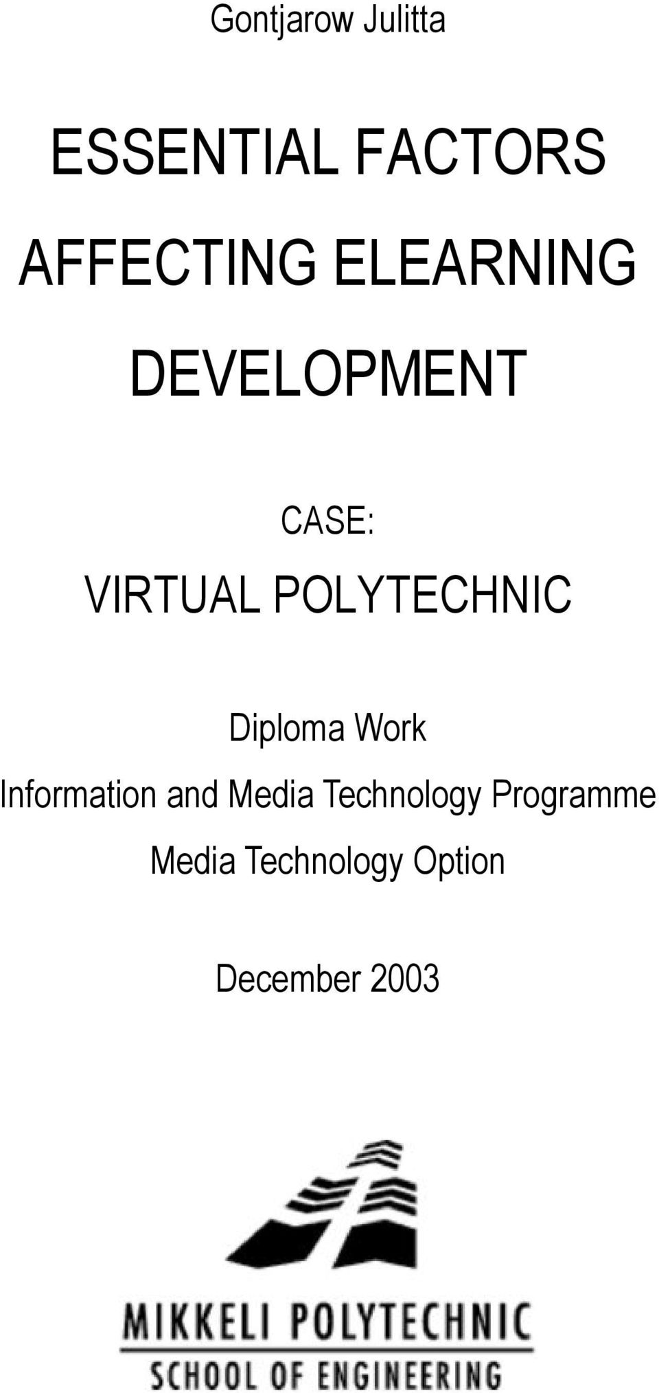 POLYTECHNIC Diploma Work Information and Media