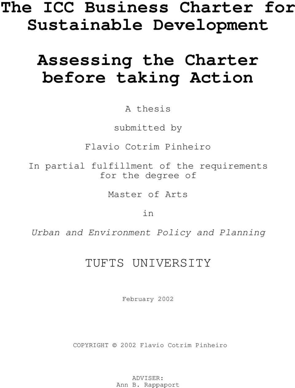 requirements for the degree of Master of Arts in Urban and Environment Policy and