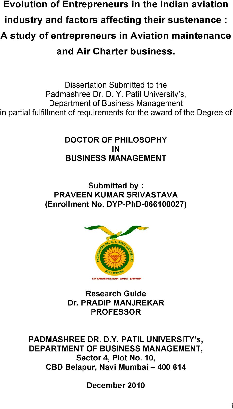 Patil University s, Department of Business Management in partial fulfillment of requirements for the award of the Degree of DOCTOR OF PHILOSOPHY IN BUSINESS