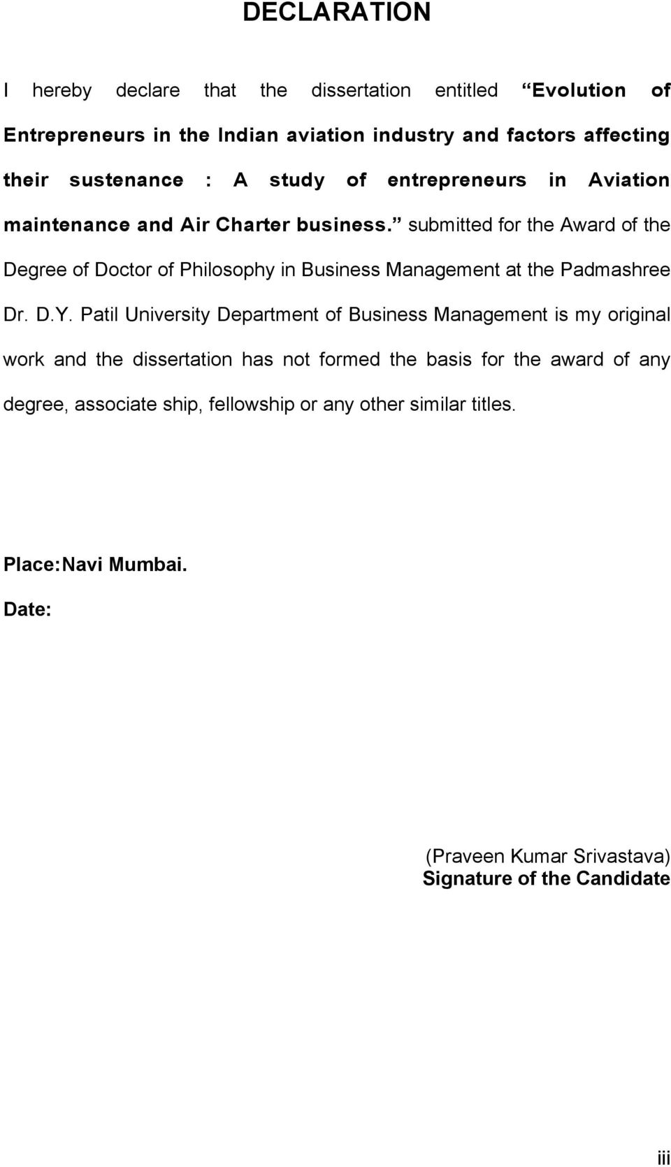 submitted for the Award of the Degree of Doctor of Philosophy in Business Management at the Padmashree Dr. D.Y.