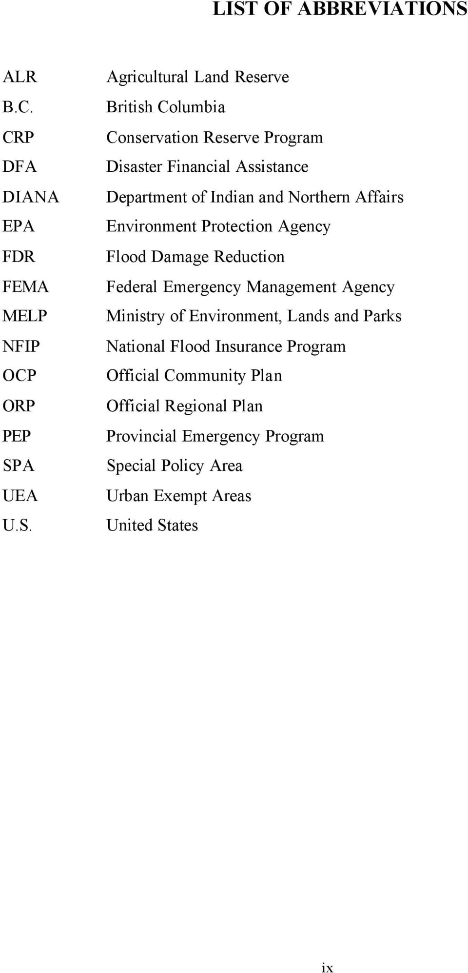 Agency Flood Damage Reduction Federal Emergency Management Agency Ministry of Environment, Lands and Parks National Flood Insurance
