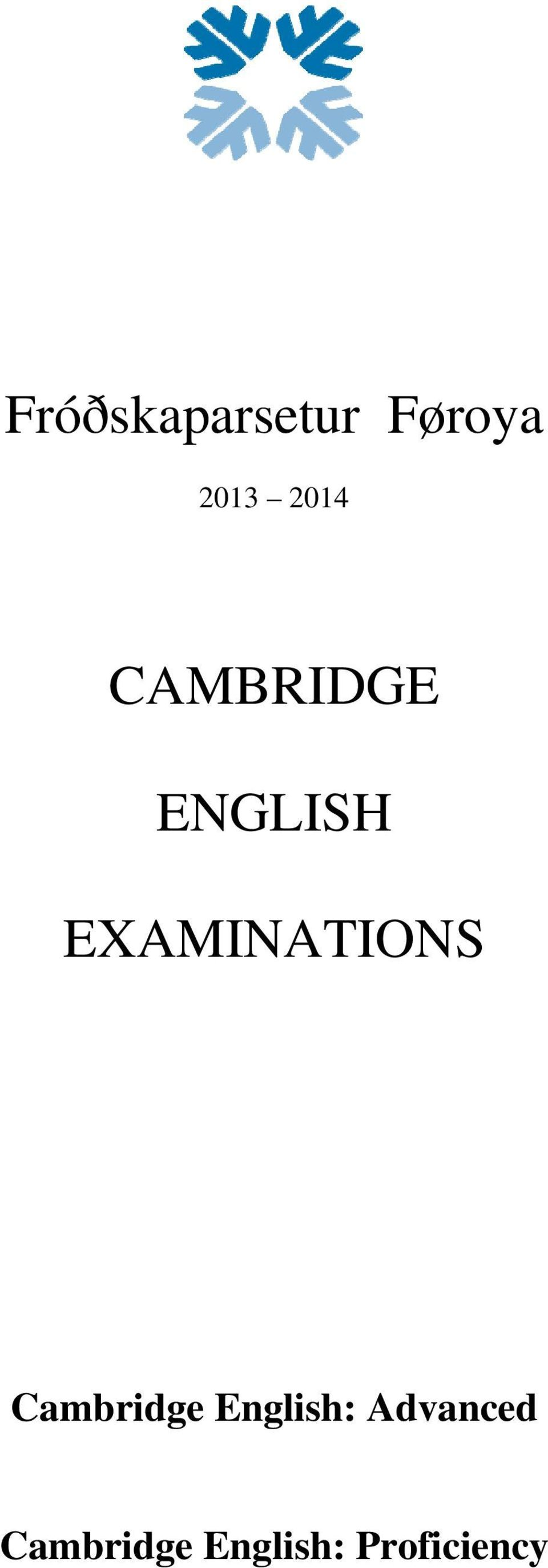 EXAMINATIONS Cambridge