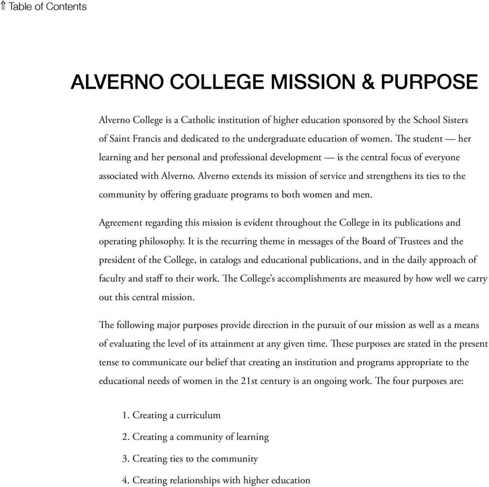 Alverno extends its mission of service and strengthens its ties to the community by offering graduate programs to both women and men.