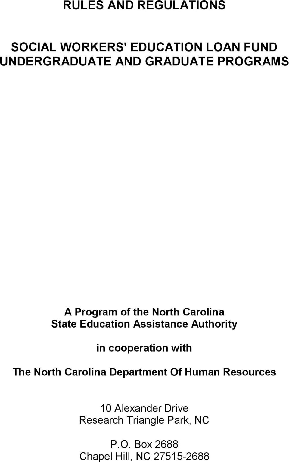 Authority in cooperation with The North Carolina Department Of Human Resources