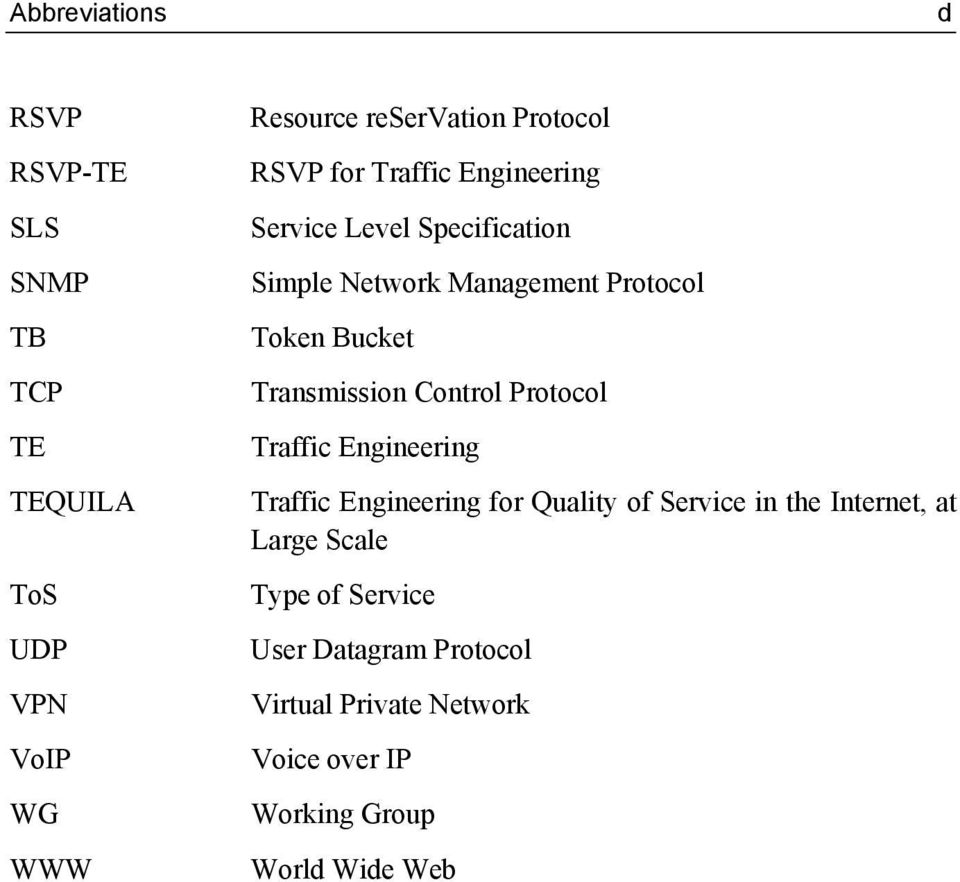 Transmission Control Protocol Traffic Engineering Traffic Engineering for Quality of Service in the Internet,