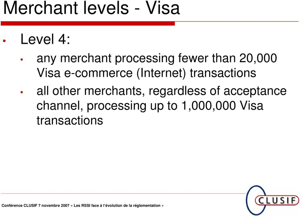 (Internet) transactions all other merchants,