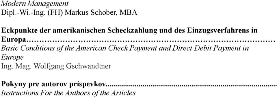 Einzugsverfahrens in Europa Basic Conditions of the American Check Payment and