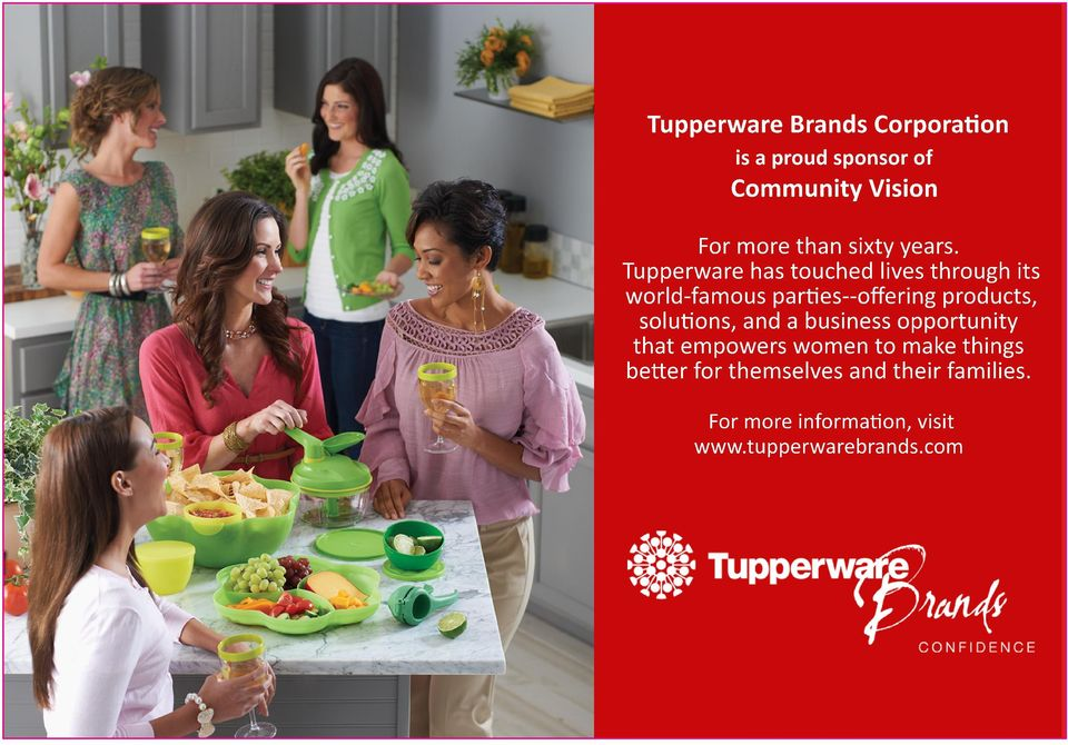 Tupperware has touched lives through its world-famous parties--offering products,