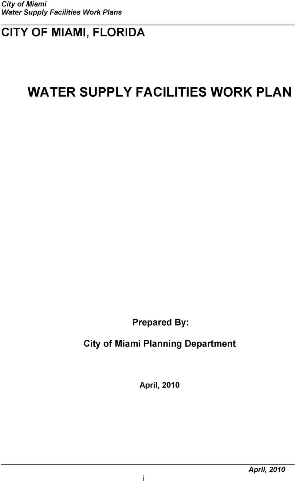 FACILITIES WORK PLAN Prepared By: City of
