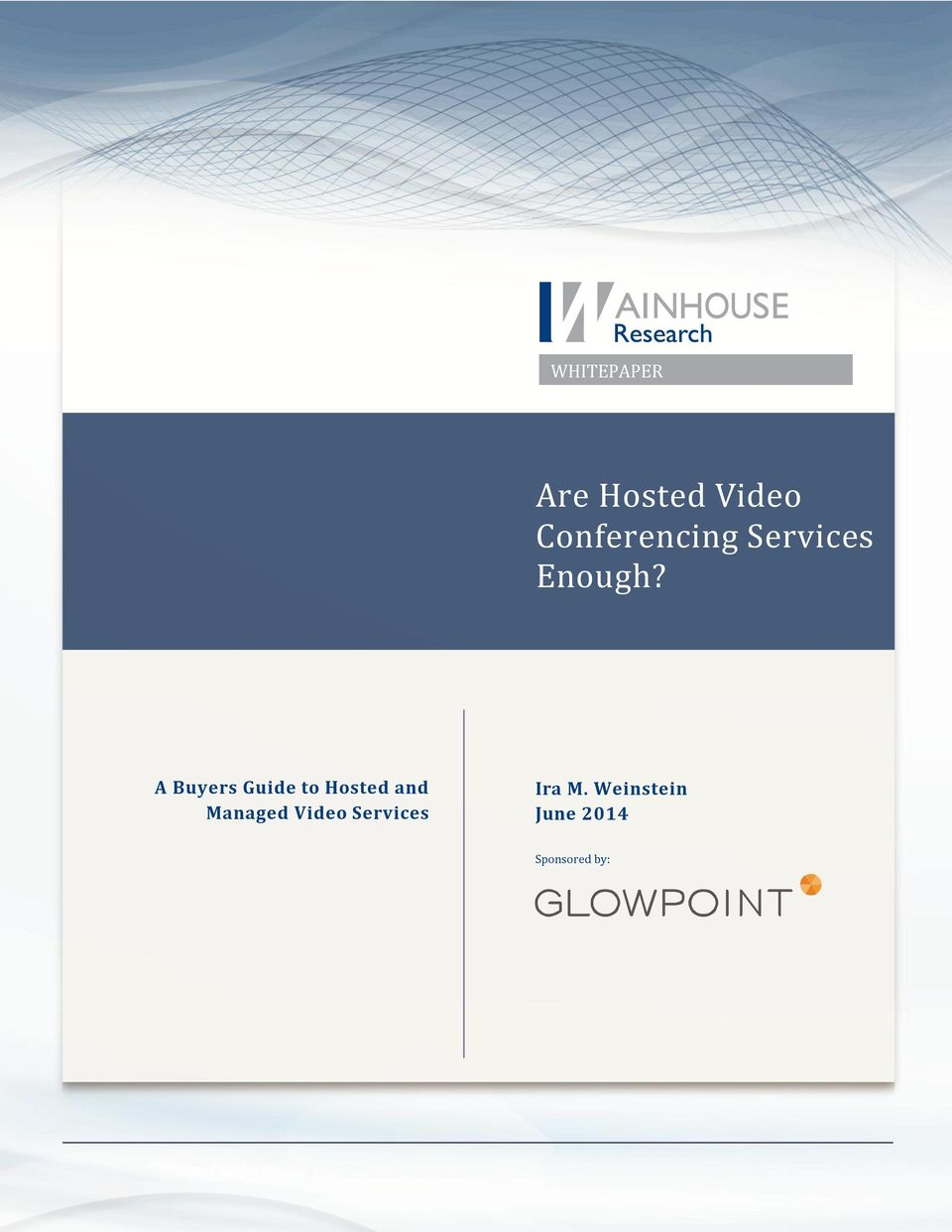 A Buyers Guide to Hosted and Managed Video