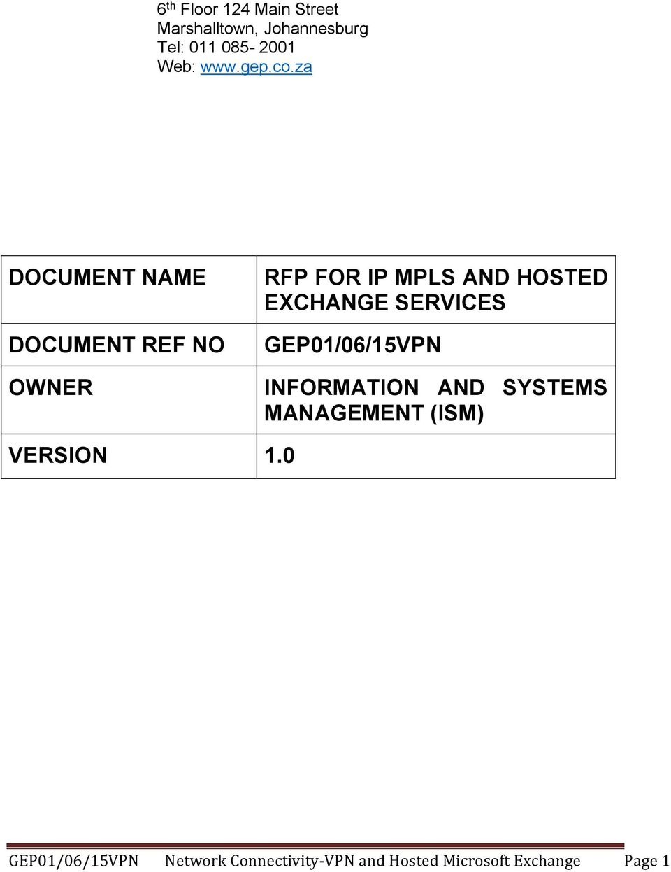 za DOCUMENT NAME DOCUMENT REF NO OWNER RFP FOR IP MPLS AND HOSTED EXCHANGE